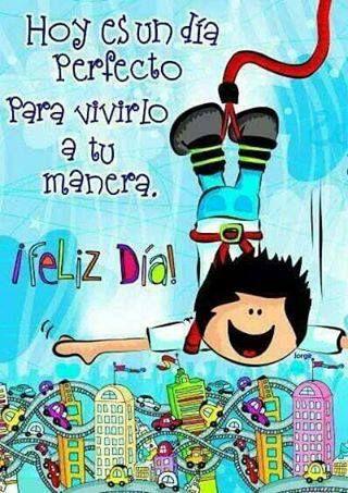 #¡Feliz día!